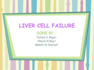 LIVER CELL FAILURE