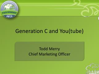 Generation C and You(tube)