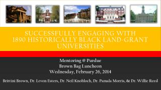 Successfully Engaging with  1890 Historically Black Land-Grant Universities
