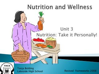 Nutrition and Wellness