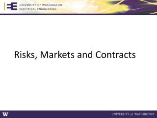 Risks, Markets and Contracts