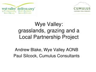 Wye Valley: grasslands, grazing and a Local Partnership Project