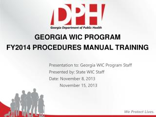 GEORGIA WIC PROGRAM  FY2014 PROCEDURES MANUAL TRAINING