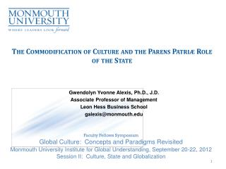 The Commodification of Culture and the Parens Patri ӕ  Role of the State