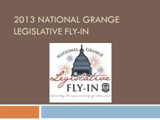 2013 National Grange Legislative Fly-In