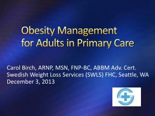 Obesity  Management  for  Adults  in  Primary  Care