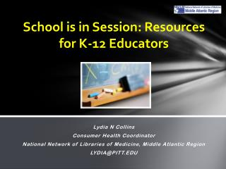 School is in Session: Resources for K-12 Educators