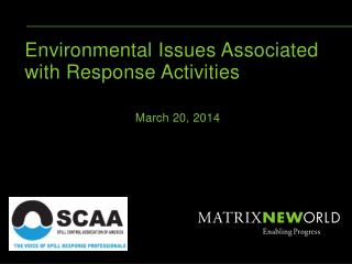 Environmental Issues Associated with Response Activities March 20, 2014