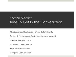 Social Media:  Time To Get In The Conversation