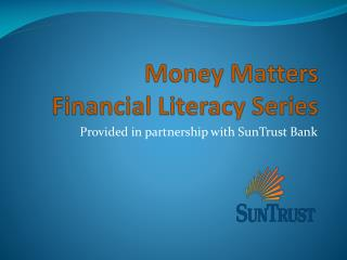 Money Matters Financial Literacy Series