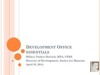 Development Office essentials