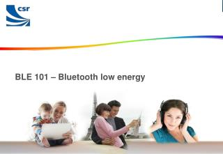 BLE 101 – Bluetooth low energy