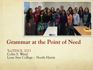 Grammar at the Point of Need