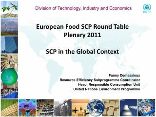 European Food SCP Round Table  Plenary 2011 SCP in the Global Context