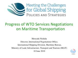 Progress of WTO Services Negotiations on Maritime Transportation