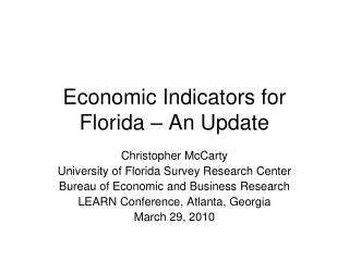 Economic Indicators for Florida  – An Update