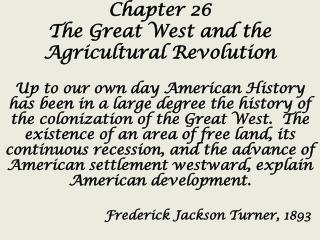 Chapter 26 The Great West and the Agricultural Revolution