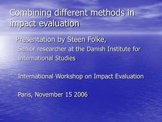 Combining different methods in impact evaluation
