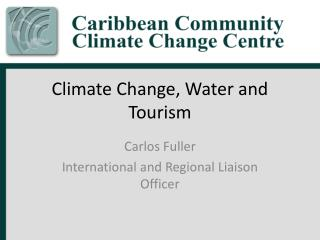 Climate Change, Water and Tourism