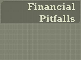 Common  Financial  Pitfalls