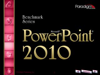 PowerPoint  2010 Level  1 Unit  2 Customizing and Enhancing 	PowerPoint Presentations Chapter  6 Using Slide Masters and