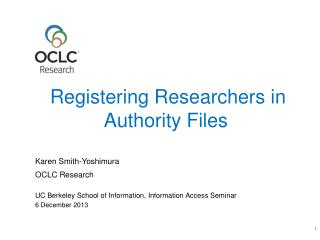 Registering Researchers in  Authority Files