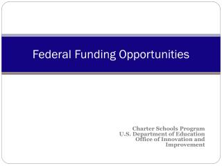 Federal Funding Opportunities