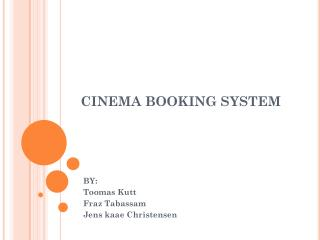 CINEMA BOOKING SYSTEM