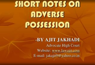 SHORT NOTES ON ADVERSE POSSESSION