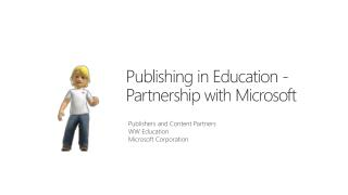 Publishing in Education - Partnership with Microsoft