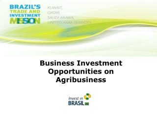 Business Investment Opportunities on Agribusiness