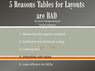 5 Reasons Tables for Layouts are BAD
