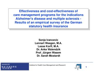 Effectiveness and cost-effectiveness of care management programs for the indications Alzheimer's disease and multiple s
