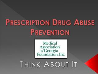 Prescription Drug Abuse Prevention