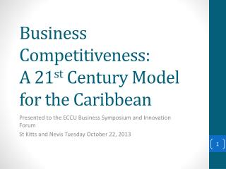 Business Competitiveness: A 21 st  Century Model for the Caribbean