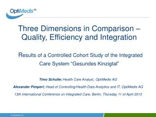 Timo Schulte; Health Care Analyst , OptiMedis AG Alexander Pimperl ; Head of Controlling/Health Data Analytics and I