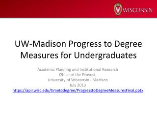 UW-Madison Progress to Degree Measures for Undergraduates