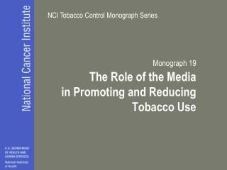 Monograph 19 The Role of the Media in Promoting and Reducing ...