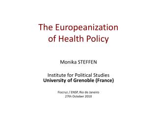 The  Europeanization of Health Policy