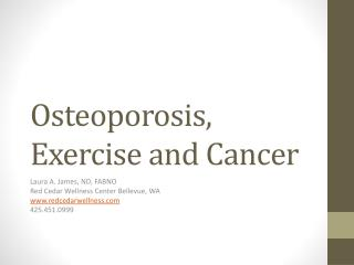 Osteoporosis, Exercise and Cancer