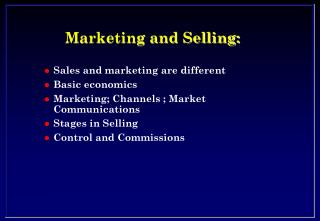 Marketing and Selling: