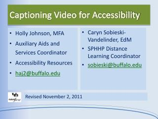 Captioning Video for Accessibility