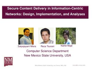 Secure Content Delivery in Information-Centric Networks: Design, Implementation, and Analyses
