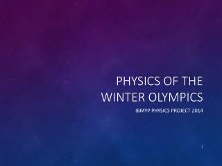 Physics of the Winter Olympics