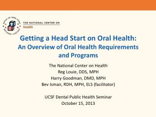 Getting a Head Start on Oral Health: An Overview of Oral Health Requirements and Programs