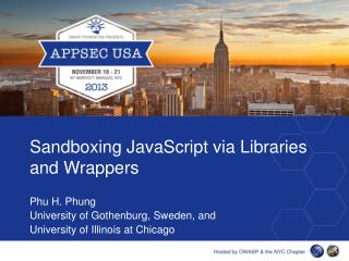 Sandboxing JavaScript via Libraries and Wrappers