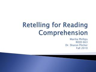 Retelling for Reading Comprehension