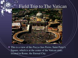 Field Trip to The Vatican
