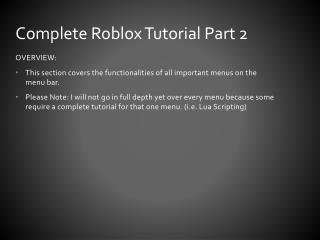 Complete Roblox Tutorial Part 2