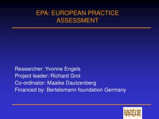 EPA: EUROPEAN PRACTICE ASSESSMENT